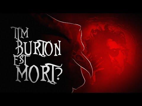 TIM BURTON EST MORT ?