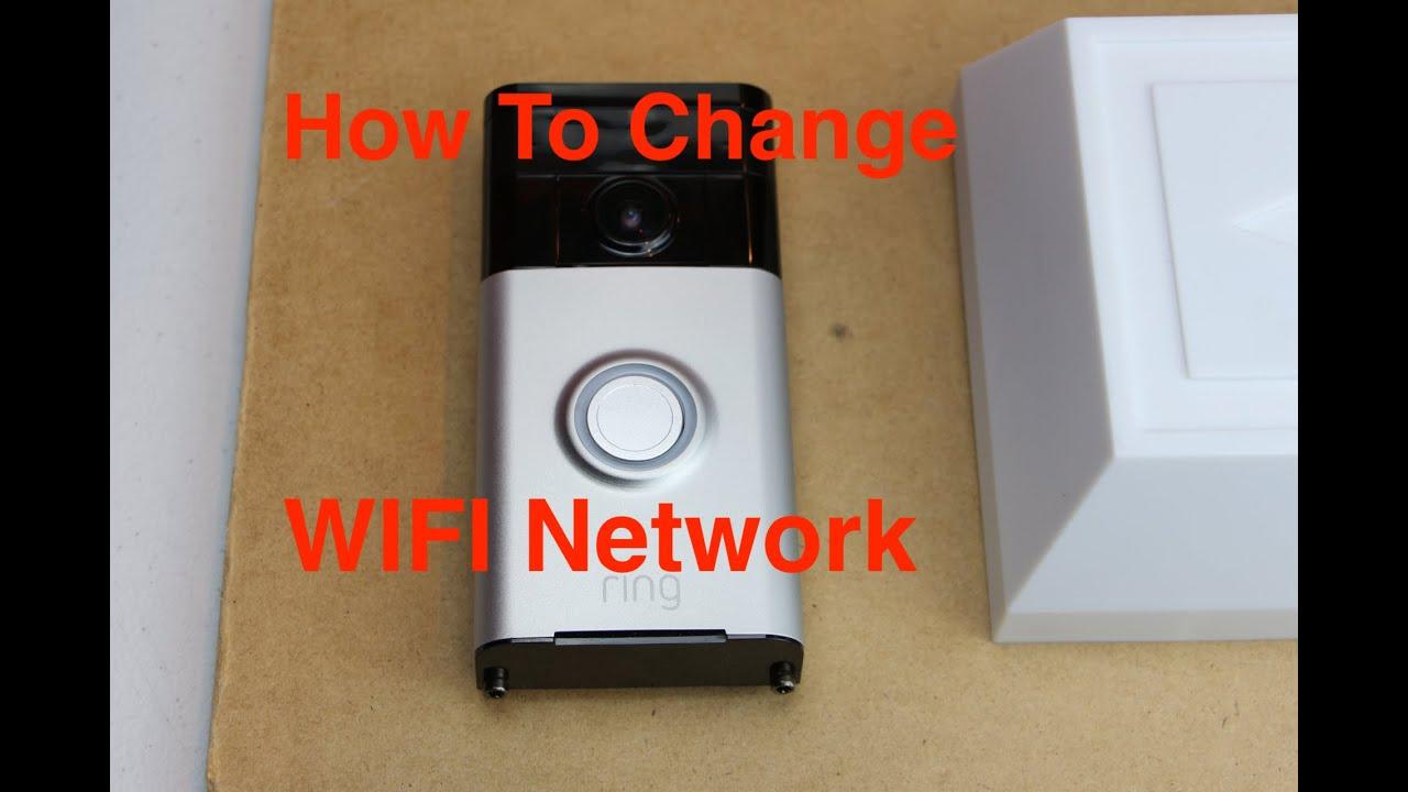 Change Ring Doorbell Wifi Network Youtube