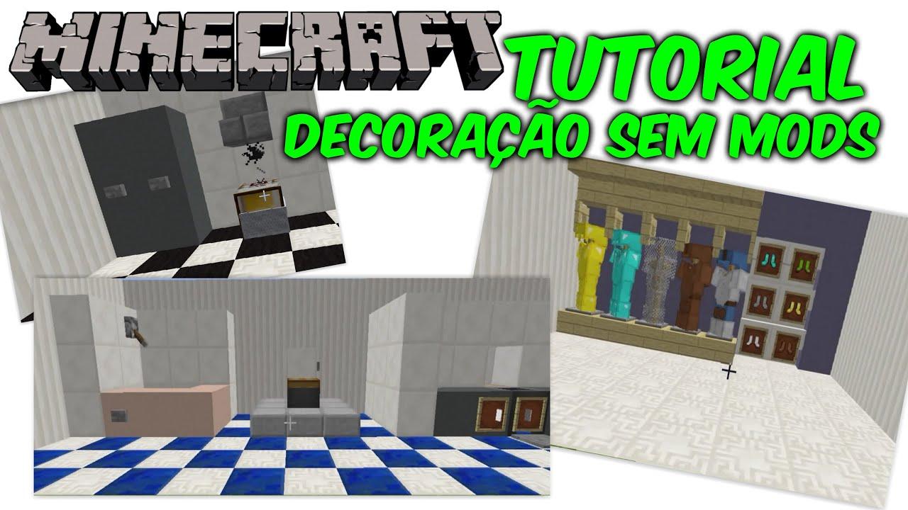 Minecraft - TUTORIAL DE DECORAÇÃO SEM MODS