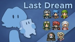 James Recommends - Last Dream - Tribute to Classic JRPGs