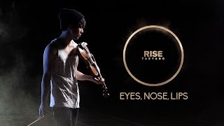 [Eyes, Nose, Lips COVER] - TAEYANG - 눈,코,입 - VIOLIN COVER