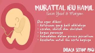 MUROTTAL #7 MUROTAL IBU HAMIL. SURAT YUSUF & MARYAM (IRAMA BAYYATI, NAHAWAND)