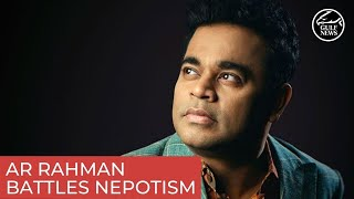 AR Rahman battles nepotism in Bollywood as a debut film producer