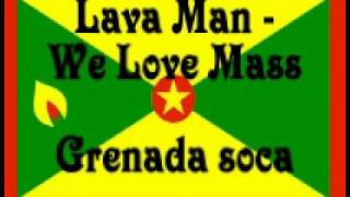 lava man - we love mass