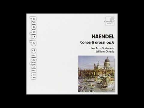 Georg Friedrich Händel, Concerti Grossi Op. 6, Les Arts Florissants, William Christie