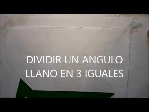 DIVIDIR UN ANGULO LLANO EN 3  IGUALES