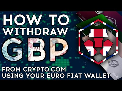 How To Withdraw Money From Crypto.com To Your UK Bank Account - GBP Fiat Wallet Workaround.