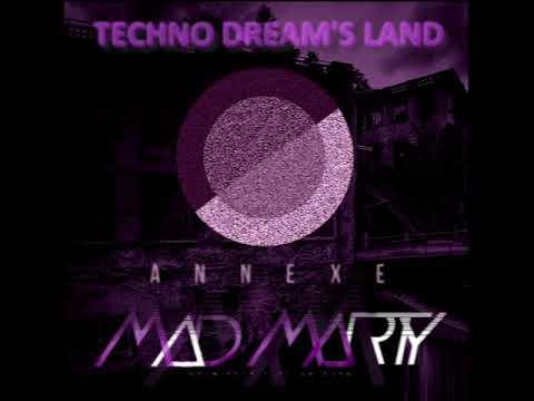 TECHNO DREAM'S LAND @ ANNEXE