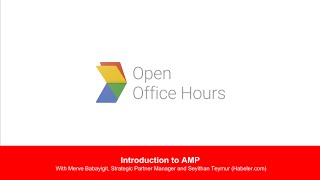 News Lab Turkish AMP office hour: Introduction to AMP with Merve Babayigit, Strategic Partner Man...