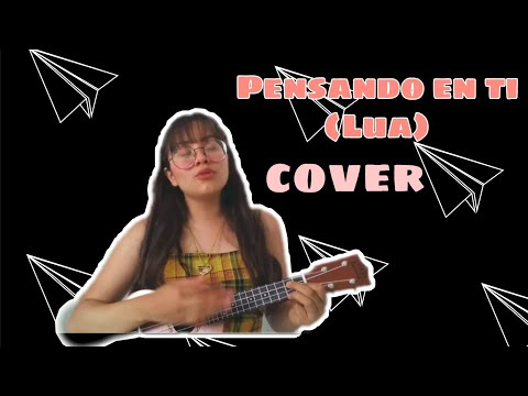 PENSANDO EN TI (LUA) COVER/MARYFER VILLANELA