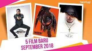 Video 5 Film yang Wajib Kamu Tonton di Bulan September 2018 download MP3, 3GP, MP4, WEBM, AVI, FLV September 2018