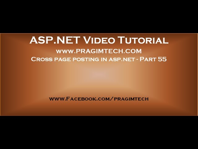 Cross page posting in asp.net   Part 55