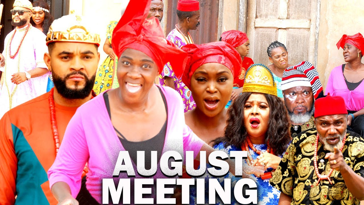 Download AUGUST MEETING (NEW MERCY JOHNSON MOVIE) FLASH BOY - 2021 LATEST NIGERIAN MOVIE / NOLLYWOOD