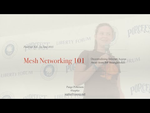 Mesh Networking 101  Paige Peterson with slides