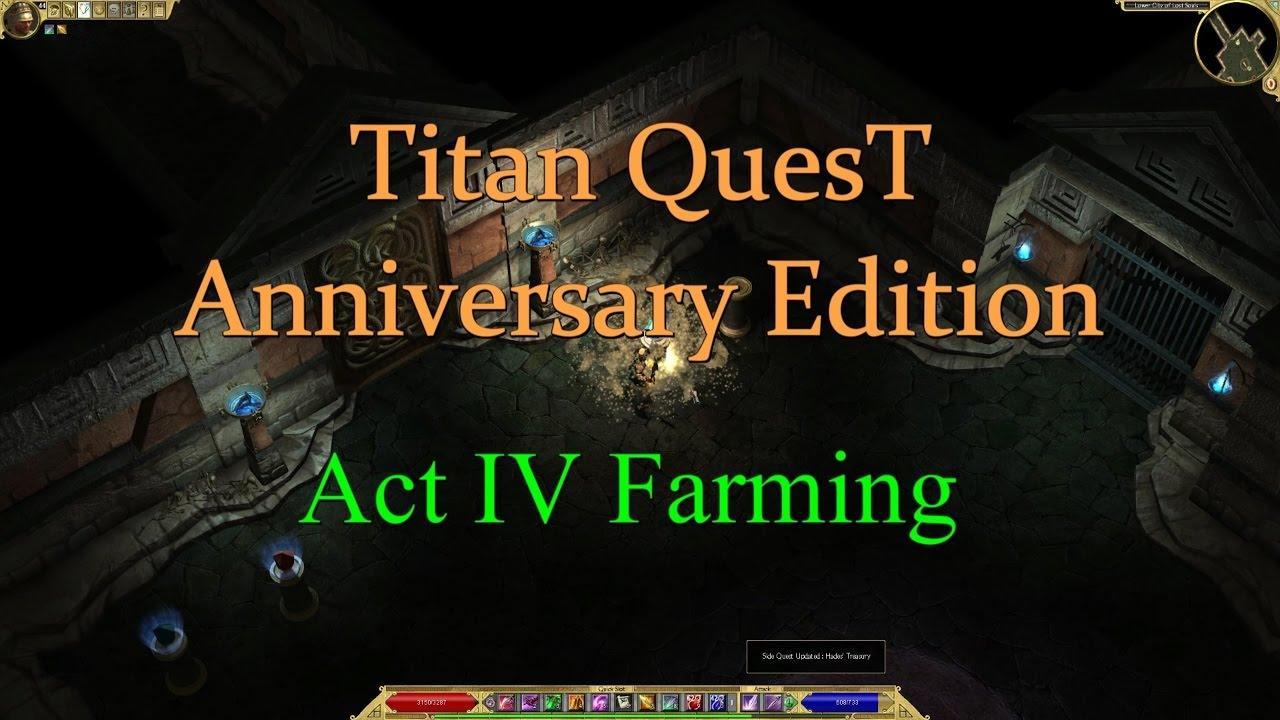 titan quest anniversary edition act 4 farming guide. Black Bedroom Furniture Sets. Home Design Ideas