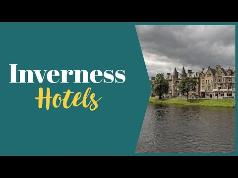 Looking for Inverness Hotels? 17 Hotels Reviewed by Local, inc Practical Info. Budget to Boutique