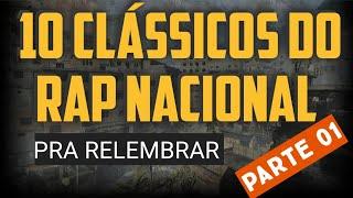 10 CLÁSSICOS DO RAP NACIONAL