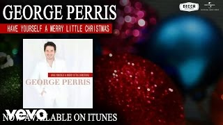 George Perris - Have Yourself A Merry Little Christmas