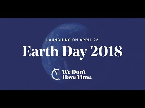 Earth Day - We Don't Have Time