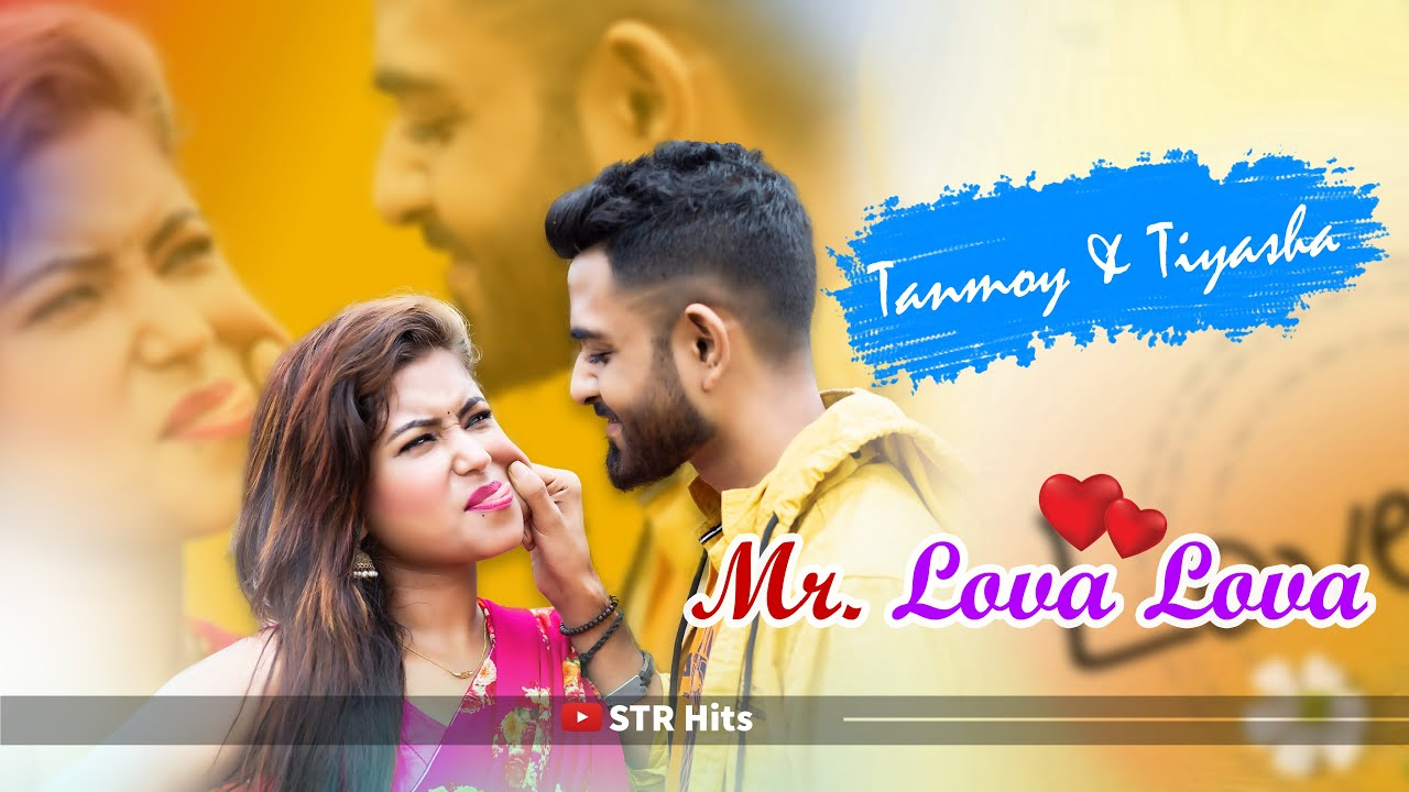 Mr Lova Lova | Teri Aankhon Ka Jaadu | Cute Love story 2020 | Ft.Tanmoy & Tiyasha | STR hits