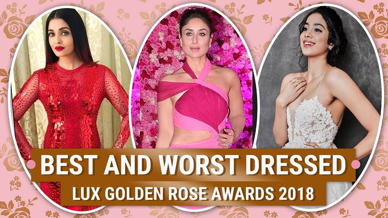 Alia Bhatt, Kareena Kapoor : Best and Worst Dressed at the Lux Golden Rose Awards 2018