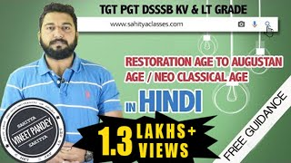 HINDI lecture on RESTORATION AGE and NEOCLASSICAL AGE forNTA NET, Dsssb,Tgt, Pgt, Kv, lt Grade Exams