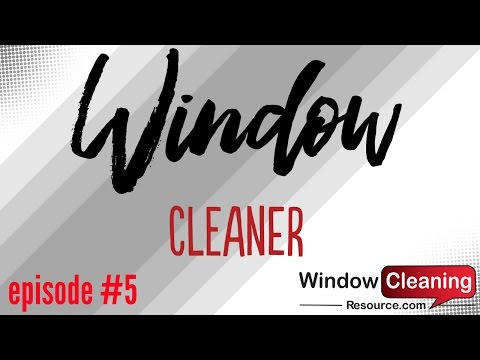 Window Cleaner Episode #5