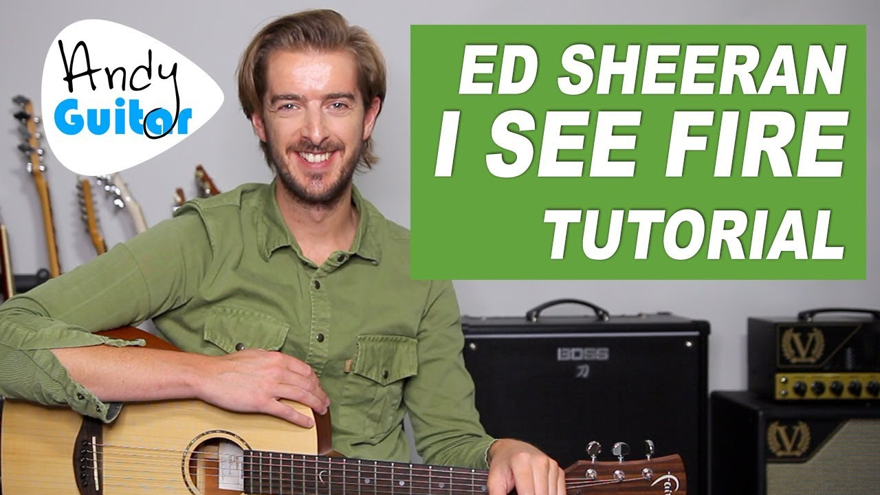 Ed Sheeran - 'I See Fire' Fingerstyle Guitar Lesson ...