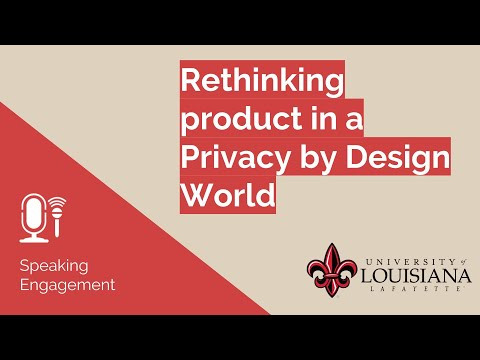 Full Talk - Rethinking product in a Privacy by Design World
