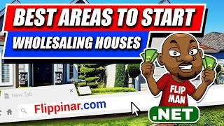 Flippinar: Best Areas To Start Wholesaling Houses