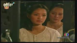 Part 1, Thai Movie Speak Khmer, Thai Drama & Lakorn Speak Khmer 2015