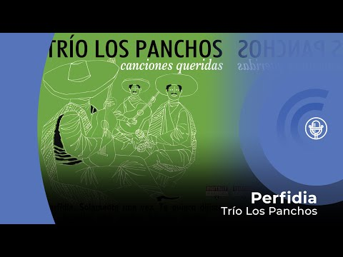 Trío Los Panchos - Perfidia (con letra - lyrics video)
