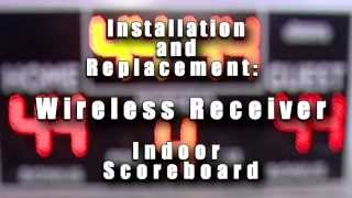 Scoreboard Service Company -Indoor Wireless Receiver Replacement (Spanish Version)