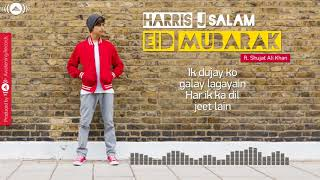 Video Harris J   Eid Mubarak Ft  Shujat Ali Khan download MP3, 3GP, MP4, WEBM, AVI, FLV Mei 2018