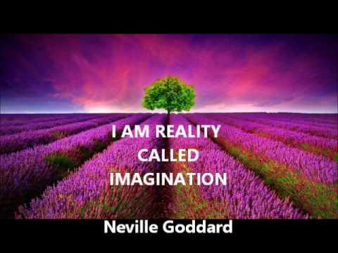 Neville Goddard - I AM REALITY CALLED IMAGINATION (one of Neville's best on Imagination)