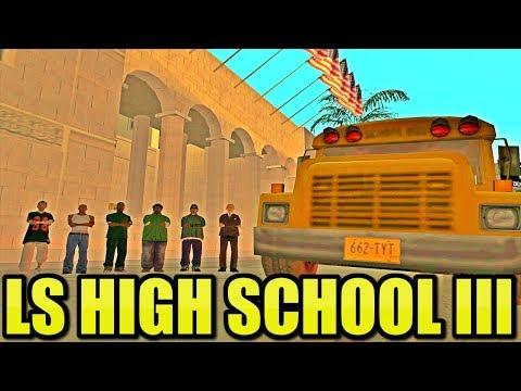 Los Santos High School III
