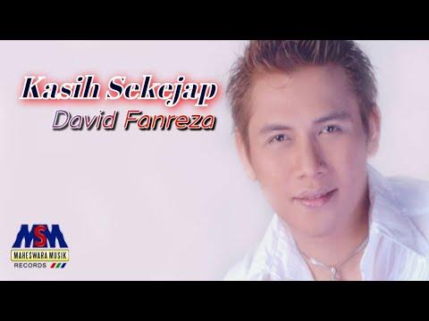 David Fanreza - Kasih Sekejap [OFFICIAL]