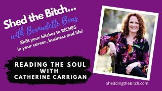 Reading the Soul with Catherine Carrigan