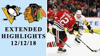 Pittsburgh Penguins vs. Chicago Blackhawks | EXTENDED HIGHLIGHTS | 12/12/18 | NBC Sports