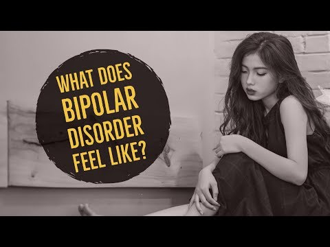 What is BIPOLAR DISORDER Like? How Does it Feel?