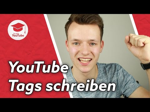 Die besten YouTube Tags schreiben und mehr Klicks bekommen! | Tutorial