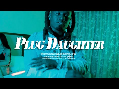 V.I.P-Plug Daughter  [Official Video]