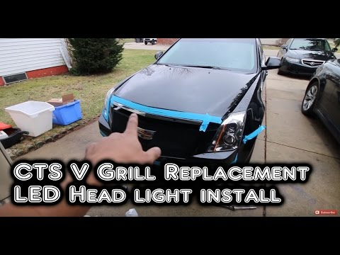 2010 CTS Wagon Grill and LED Lights Install How To