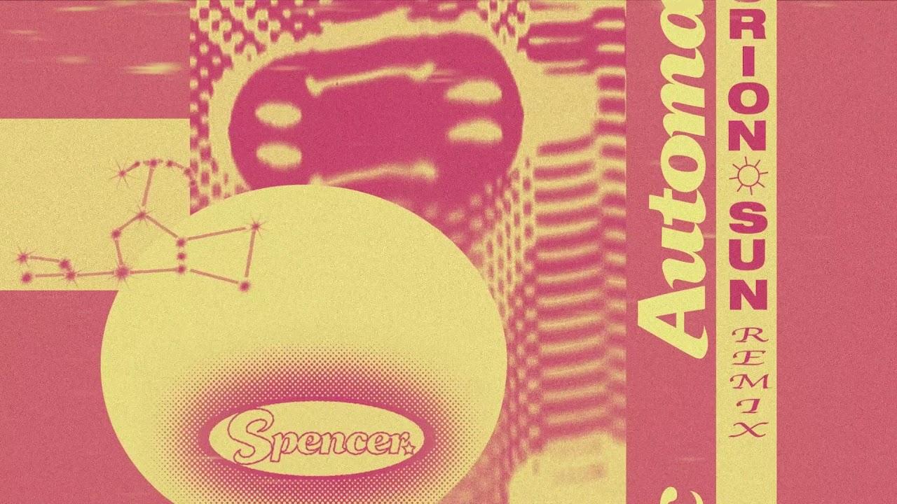 Spencer. - Automatic (Orion Sun Remix)