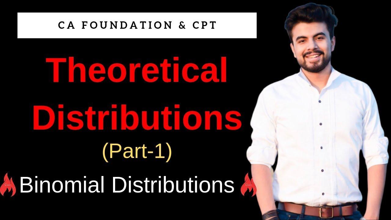 Binomial Distribution | Theoretical Distribution | Stats CA Foundation by Jatin Dembla