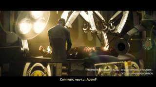 Deus Ex : Human Revolution - Trailer Cinématique - Director's Cut