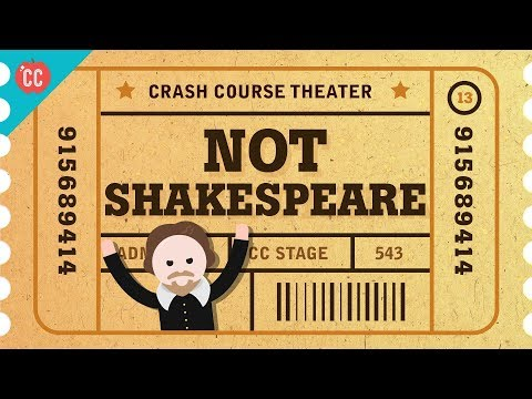 The English Renaissance And NOT Shakespeare: Crash Course Theater #13