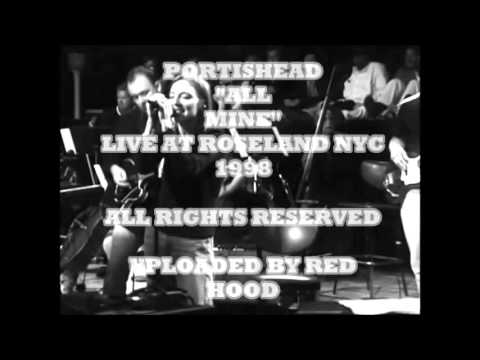 Portishead - All Mine (Live At Roseland NYC) 1998