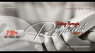 Livingpraise Weekly Bible Study // Talking through Romans 5