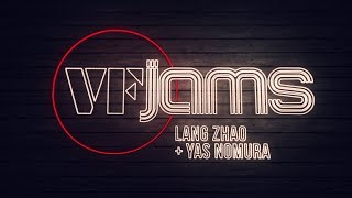 vfJams with Lang Zhao & Yas Nomura